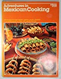 Adventures in Mexican Cooking (Ortho book series)