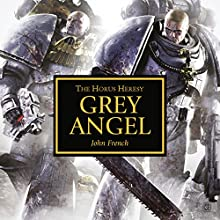 Grey Angel: Horus Heresy Audiobook by John French Narrated by John Banks, Toby Longworth, Ramon Tikaram