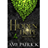 Hidden Hope, Book 3 of the Hidden Saga