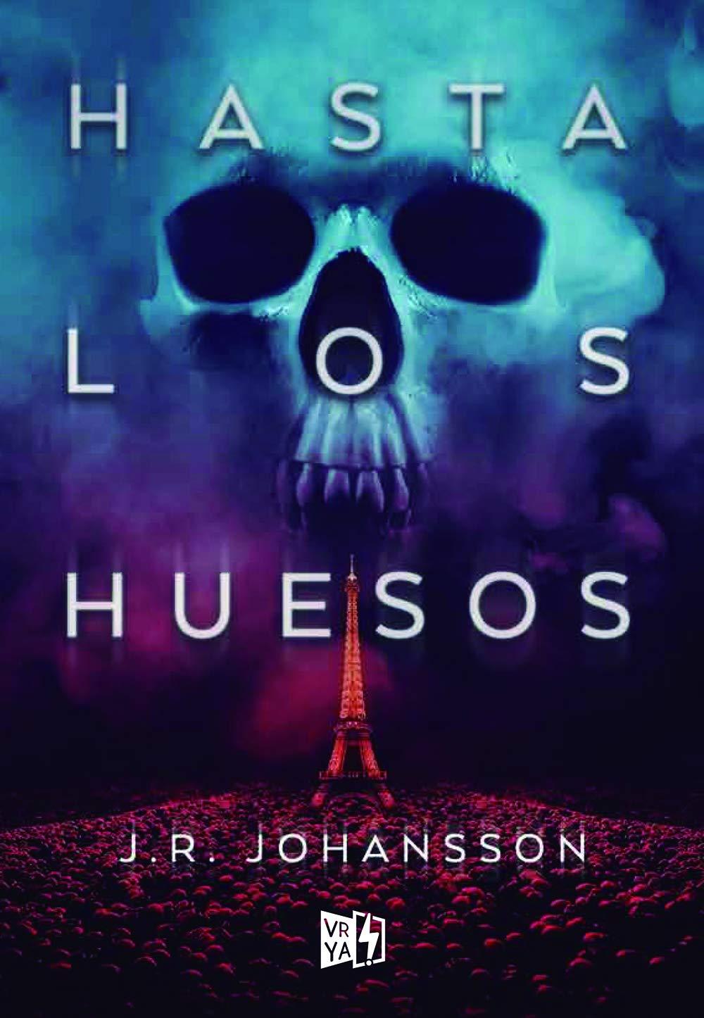 Hasta Los Huesos: Amazon.es: Johansson, J. R.: Libros