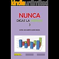 NUNCA DIGAS LA VERDAD 3