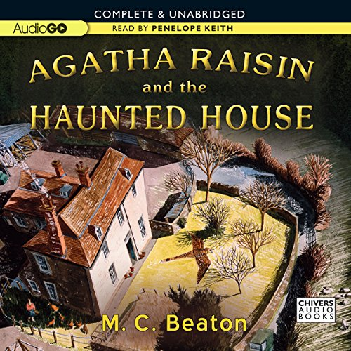 Agatha Raisin and the Haunted House: An Agatha Raisin Mystery, Book 14 Audiobook [Free Download by Trial] thumbnail