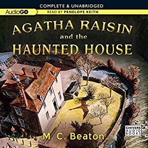 Agatha Raisin and the Haunted House Audiobook
