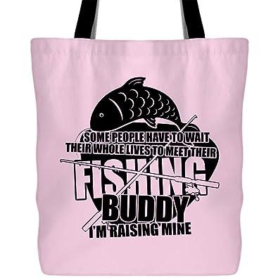 f06eb5d73c29 Amazon.com: I'm Raising My Fishing Buddy Bags with Long & Durable ...