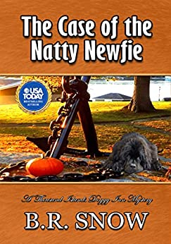 The Case of the Natty Newfie (The Thousand Islands Doggy Inn Mysteries Book 14) by [Snow, B.R.]