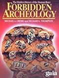 Forbidden Archeology and the Extraterrestrial Hypothesis