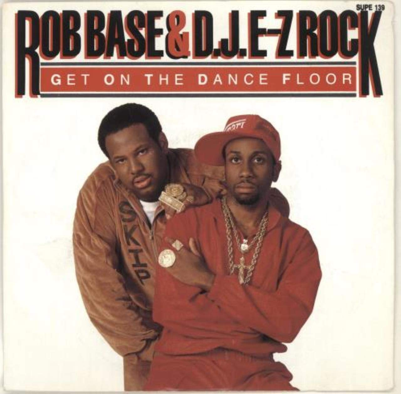 Rob Base And D J E Z Rock Get On The Dance Floor 7 45 Rob