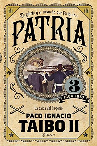 Patria 3 (Spanish Edition) by [Taibo II, Paco Ignacio]
