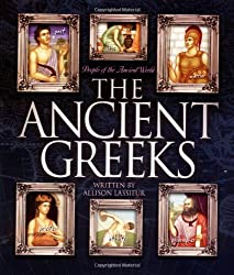 The Ancient Greeks (People of the Ancient World)