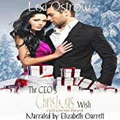 The CEO's Christmas Wish: The Christmas Wish Series, Book 2 | Lexi Ostrow