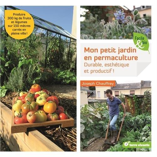 Télécharger Mon Petit Jardin En Permaculture Durable Esthétique