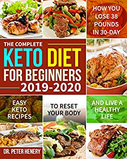best keto diet book 2020 The Complete Keto Diet for Beginners 2019 2020: Easy Keto Recipes