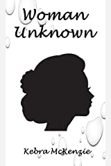 Woman Unknown Kindle Edition