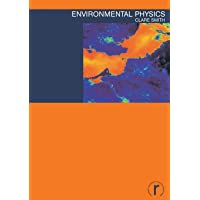 Environmental Physics (Routledge Introductions to Environment: Environment and Society Texts)