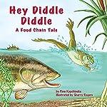 Hey Diddle Diddle | Pam Kapchinske