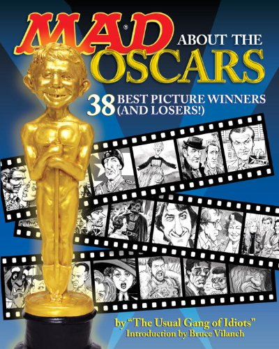 Mad About the Oscars: 38 Best Picture Winners (and Losers!) ebook