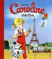 Caroline visite Paris par Probst