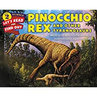 Pinocchio Rex and Other Tyrannosaurs (Lets-Read-and-Find-Out Science Stage