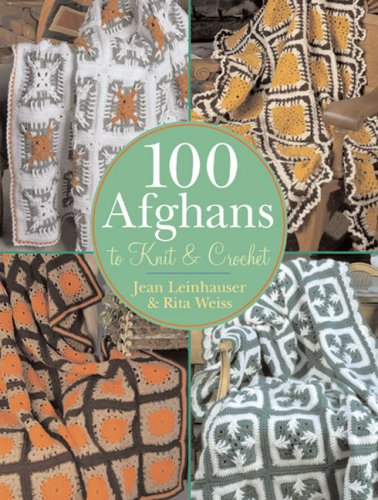 Crochet Picture Afghan Patterns (100 Afghans to Knit & Crochet)