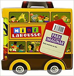 Maleta mini larousse / Larousse Mini Suitcase: Hadas y princesas & Los piratas & Caballeros y castillos & Los dinosaurios / Fairies and Princesses & ... and ...