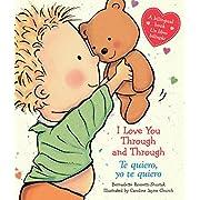I Love You Through and Through / Te quiero, yo te quiero: (Bilingual) (Caroline Jayne Church) (Spanish Edition)