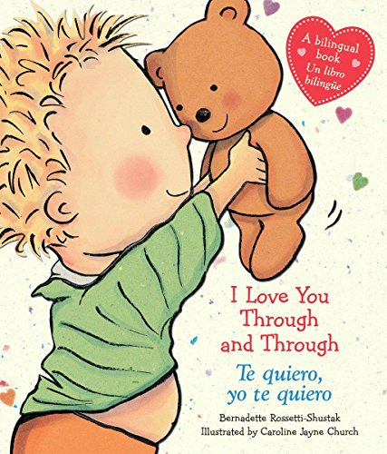 Love English Toy - I Love You Through and Through / Te quiero, yo te quiero (Bilingual) (Caroline Jayne Church) (Spanish and English Edition)