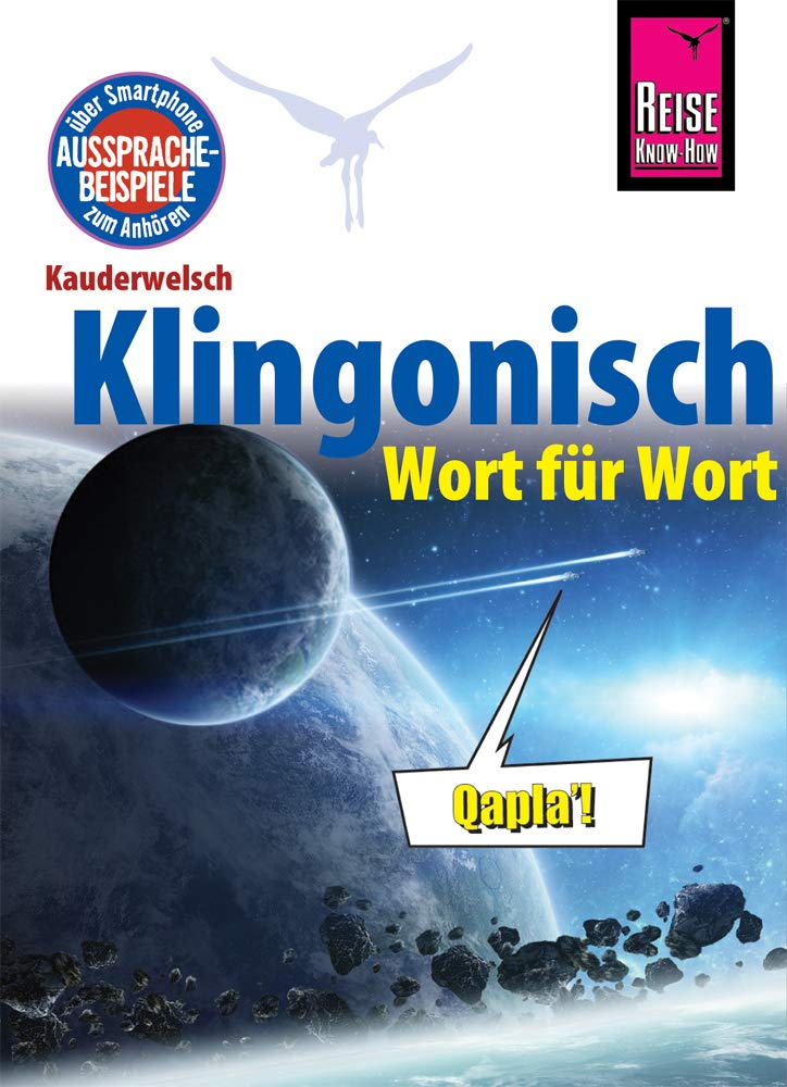 Klingonisch - Wort für Wort: Kauderwelsch-Sprachführer von Reise Know-How