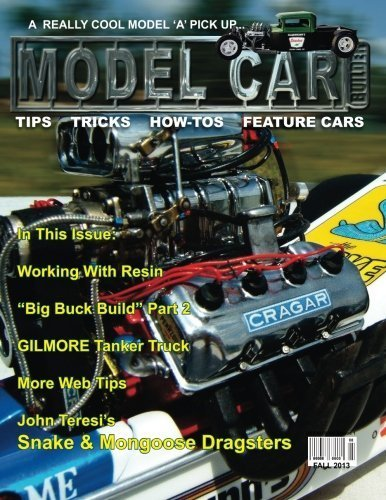 Model Car Builder No. 13: Tips, Tricks, How-Tos, and Feature Cars! by Mr. Roy R Sorenson (2013-10-25)
