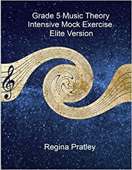Book Grade 5 Music Theory Intensive Mock Exercise (Elite Version)