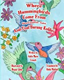 Where Hummingbirds Come from Bilingual Indonesian English, Adele Crouch, 1466460350