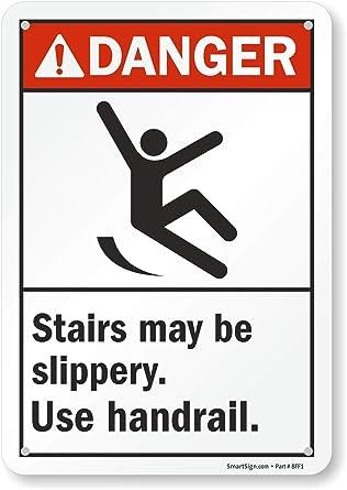 Amazon.com: Señal Peligro: Stairs puede ser resbaladiza. Uso ...