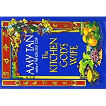 Amy Tan: The Joy Luck Club/the Kitchen God's Wife