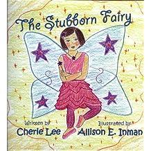 The Stubborn Fairy