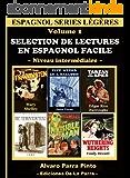 Selection de lectures en espagnol facile Volume 1 (Espagnol series légères) (Spanish Edition)