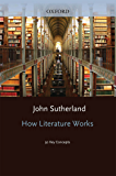 How Literature Works: 50 Key Concepts