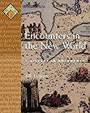 Encounters in the New World: A History in Documents (Pages from History)