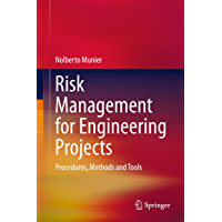 Risk Management for Engineering Projects: Procedures, Methods and Tools