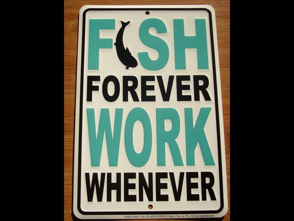 Fish Forever Work Whenever Fisherman Lodge Fishing Cabin Sign Home Decor