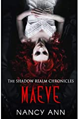 Maeve (The Shadow Realm Chronicles) (Volume 1) Paperback