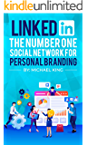 Linkedin: The Number One Social Network for Personal Branding