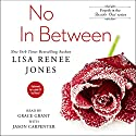 No In Between: Inside Out Series, Book 4 Audiobook by Lisa Renee Jones Narrated by Grace Grant, Jason Carpenter