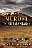 img - for Murder on Kilimanjaro (a Summit Murder Mystery) by G. Irion Charles (2012-07-20) book / textbook / text book