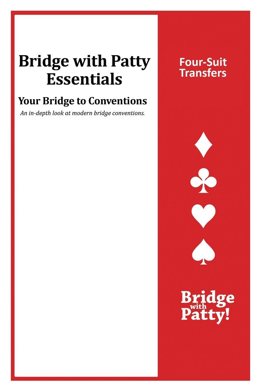 Download Four-Suit Transfers: Bridge with Patty Essentials: Four-Suit Transfers pdf epub