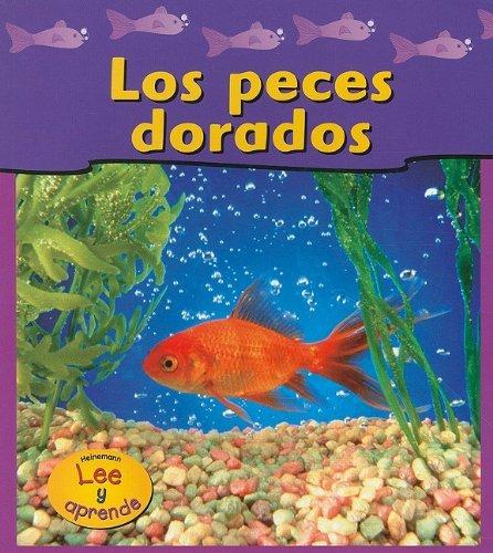 Los peces dorados (Las mascotas de mi casa / Pets At My House) (Spanish Edition)