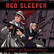 Red Sleeper Audiobook by Brian Downes Narrated by Brian Downes