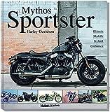 Harley-Davidson - Mythos Sportster: History, Modelle, Technik, Umbauten