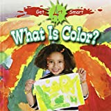 What Is Color?, Tea Benduhn, 0778751376