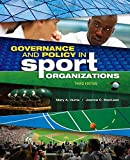 Governance and Policy in Sport Organizations 3rd Edition