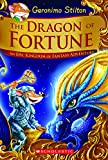 img - for The Dragon of Fortune (Geronimo Stilton and the Kingdom of Fantasy: Special Edition #2): An Epic Kingdom of Fantasy Adventure book / textbook / text book