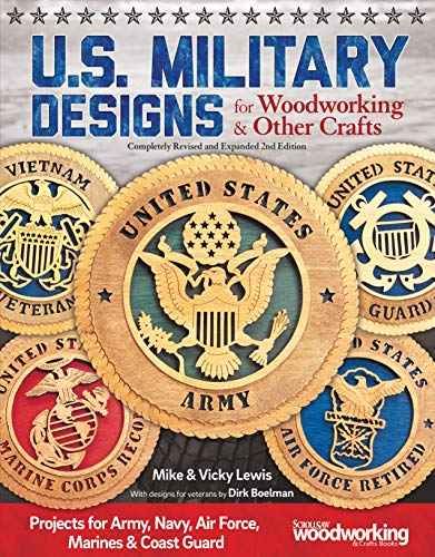 (U.S. Military Designs for Woodworking & Other Crafts)